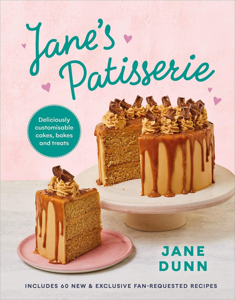 Jane's Patisserie: 100 deliciously customisable cakes