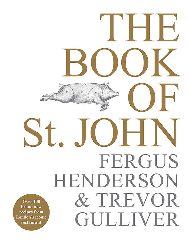 The Book of St John: Still a Kind of British Cooking