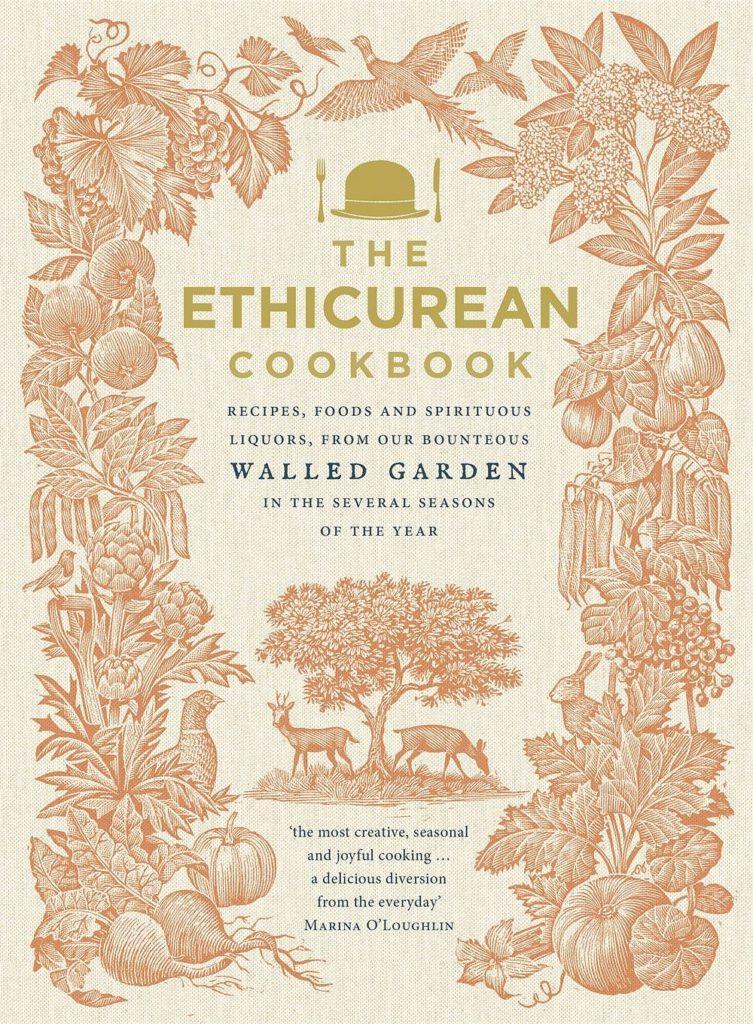 The Ethicurean Cookbook: Recipes